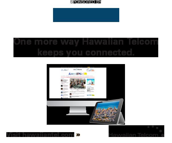 Sponsored by Hawaiian Telcom: Hawaii's best TV experience and Fiber internet